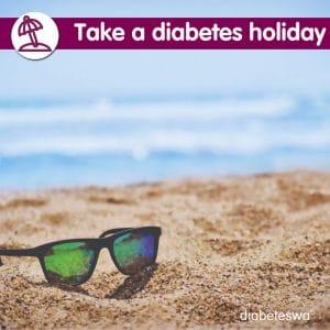Take a diabetes holiday
